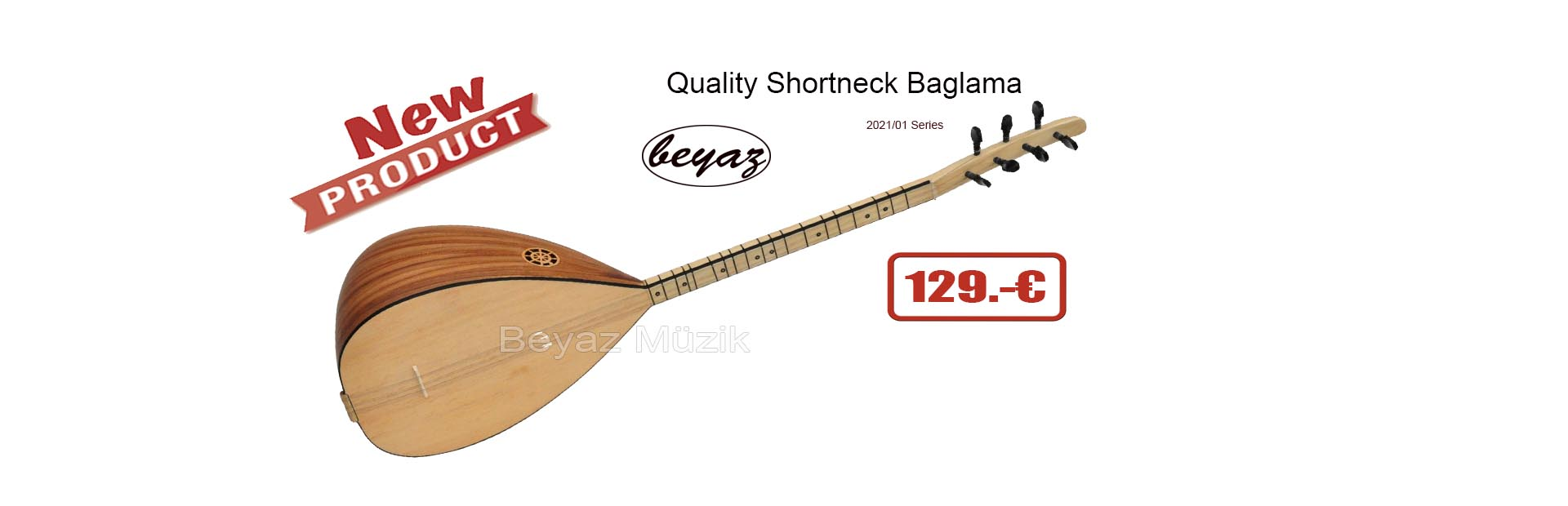 New Serie Shortneck Baglama