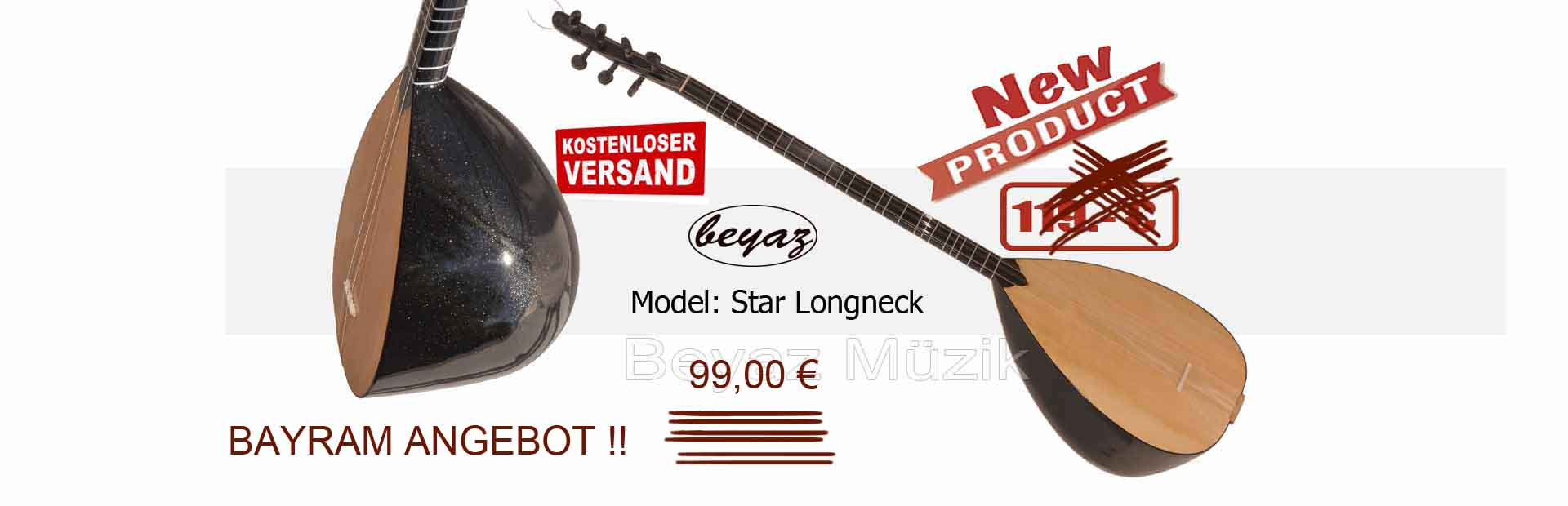 New Serie Longneck Model: Star