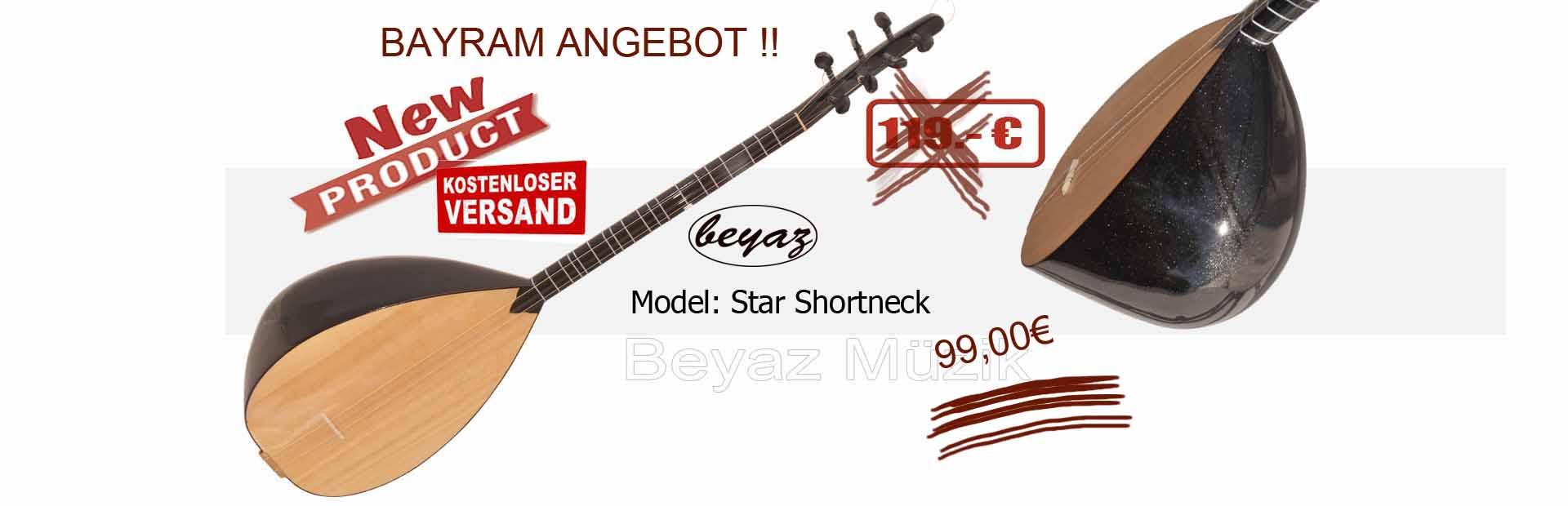 New Serie shortneck Model: Star